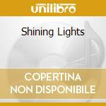 Shinning lights cd musicale