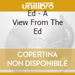 A VIEW FROM THE EDGE cd musicale di EDGE