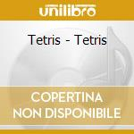 TETRIS cd musicale di TETRIS