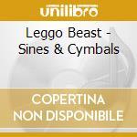 SINES AND CYMBALS cd musicale di LEGGO BEAST
