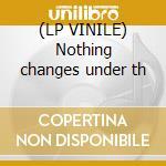 (LP VINILE) Nothing changes under th lp vinile di States Blue