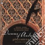 Joglaresa/Belinda Sykes - Dreams Of Andalusia cd musicale di Artisti Vari