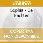 De nachten cd musicale di Sophia
