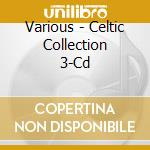 The celtic collection cd musicale di Artisti Vari
