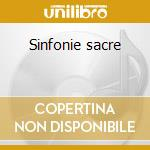 Sinfonie sacre cd musicale