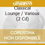 Classical lounge cd musicale