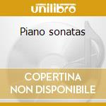 Piano sonatas cd musicale