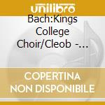 Bach:Kings College Choir/Cleob - Johannespassionen cd musicale