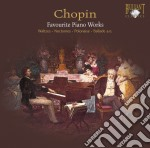 Chopin Fryderyk - Favourite Piano  Works cd musicale