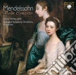 Mendelssohn Felix - Concerti Per Violino In Mi Bemolle E Rebemolle cd musicale