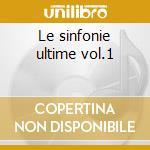 Le sinfonie ultime vol.1 cd musicale di Sammartini