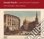 Haydn Franz Joseph - Integrale Dei Concerti Per Organo  (2 Cd) cd musicale di Joseph Haydn