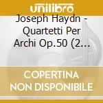 Strings quartets vol.9 op.50 cd musicale di Haydn