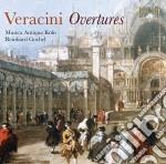 Veracini Francesco Maria - Ouvertures cd musicale di Veracini