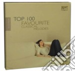 Top 100 favourite classical melodies cd musicale di Miscellanee
