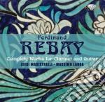 Rebay Ferdinand - Integrale Della Musica Per Clarinetto Echitarra cd musicale di Ferdinand Rebay