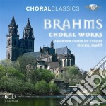 Choral works cd musicale di Johannes Brahms