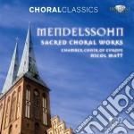 Sacred choral works cd musicale di Felix Mendelssohn