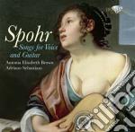 Spohr Louis - Sei Lieder Tedeschi Op.37, Op.41 E Op.72 cd musicale di Louis Spohr