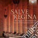 Monteverdi Claudio - Salve Regina Del Signor Monteverde cd musicale di Claudio Monteverdi