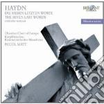 Haydn Franz Joseph - Le Ultime Sette Parole Di Cristo Dalla Croce cd musicale di Haydn franz joseph