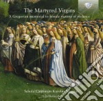 The martyred virgins cd musicale di Miscellanee
