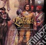 Patrie! - Duetti Dall'opera Romantica Francese cd musicale di Miscellanee