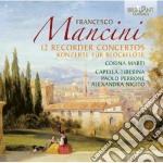 12 concerti per flauto dolce cd musicale di Francesco Mancini