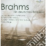 Brahms Johannes - Requiem Tedesco cd musicale di Johannes Brahms