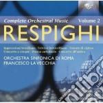Opere orchestrali (integrale), vol.2 cd musicale di Ottorino Respighi