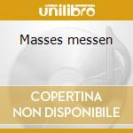 Masses messen cd musicale