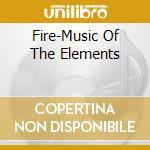 Fire cd musicale di Artisti Vari