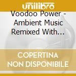 Voodoo power cd musicale di Artisti Vari