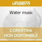 Water music cd musicale