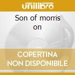 Son of morris on cd musicale