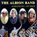 ACOUSTICITY ON TOUR cd musicale di ALBION BAND