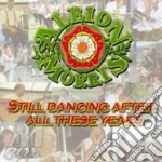 Still dancing after all.. cd musicale di Morris Albion
