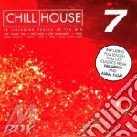 CHILL HOUSE VOL.7 cd musicale di ARTISTI VARI