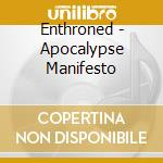 Enthroned - Apocalypse Manifesto cd musicale di ENTHRONED