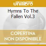 Hymns to the fallen iii cd musicale