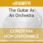 THE GUITAR AS AN ORCHESTRA cd musicale di BELEW ADRIAN