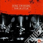 King Crimson - Thrakattak cd musicale di Crimson King