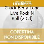 Long live rock'n'roll cd musicale di Chuck Berry