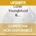 LONIE YOUNGBLOOD &... cd musicale di HENDRIX JIMI