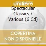 CLASSICS SPECT./6 CD SET Spec.Price cd musicale di ARTISTI VARI