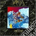 Arena - Pride cd musicale di Arena
