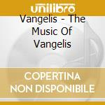 The music of vangelis cd musicale di Artisti Vari