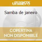 Samba de janeiro cd musicale di Artisti Vari