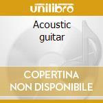 Acoustic guitar cd musicale di Artisti Vari