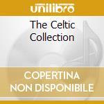 The celtic collection 2/2 cd musicale di Artisti Vari